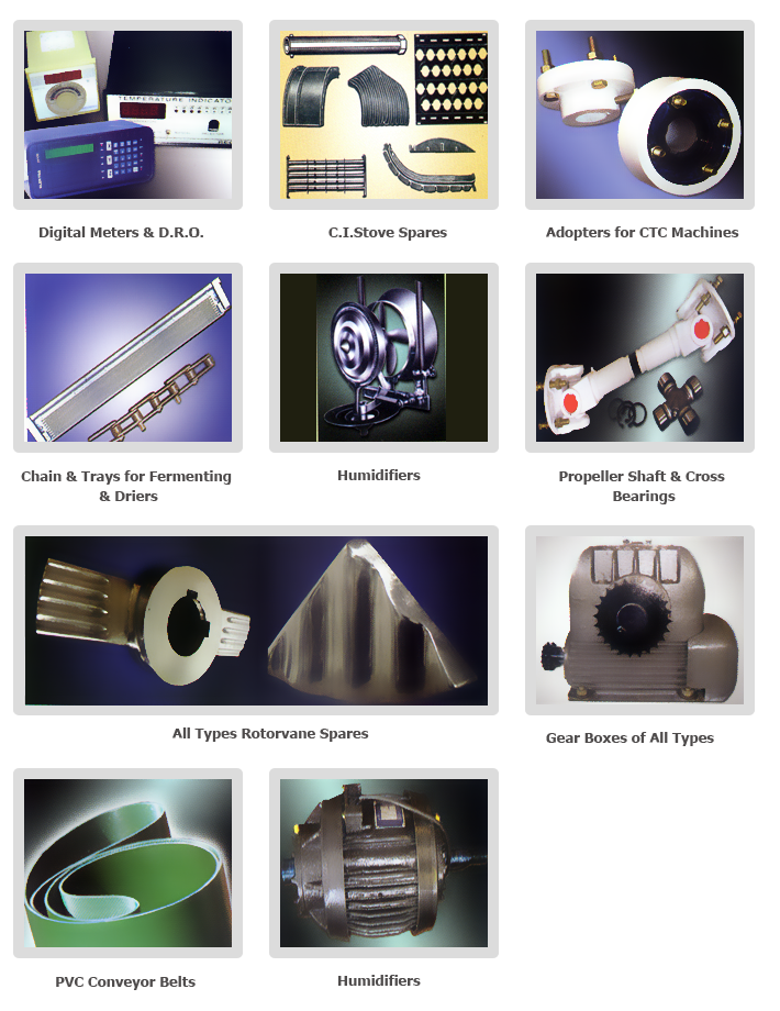 Criticals and routine maintenance spares parts of tea processing machines